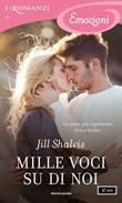 Mille voci su di noi Ebook di  Jill Shalvis