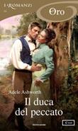 Il duca del peccato. Duke trilogy Ebook di  Adele Ashworth