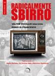 Radicalmentesbirro Libro di  Ennio Di Francesco, Valter Vecellio