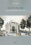La città dei lumi. La petite capitale del Du Tillot fra utopie e riforme Libro di  Claudio Bargelli