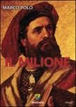 Il milione Libro di  Marco Polo