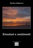 Emozioni e sentimenti Libro di  Werther Zabberoni