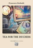 Tea for the Duchess Libro di  Francesco Sinibaldi