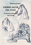 Pierre Jacob Tal Coat: la poesia pittorica del vuoto Libro di  Simona Leone