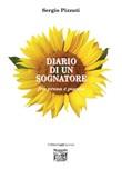 Diario di un sognatore fra prosa e poesia Libro di  Sergio Pizzuti