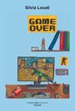 Game over Libro di  Silvia Locati