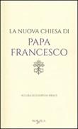 La nuova chiesa di papa Francesco Libro di
