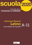 Scuola 2020. Manuale per il concorso a cattedre. Secondaria di II grado. Latino A-11 Ebook di  Gianenrico Manzoni