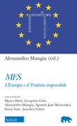 Mes. L'Europa e il trattato impossibile Libro di