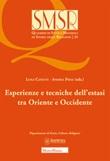 Esperienze e tecniche dell'estasi tra Oriente e Occidente Libro di