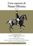 L'arte equestre di Nuno Oliveira. Vol. 2: Libro di  Nuno Oliveira
