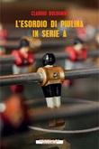 L' esordio di Piulina in serie A Ebook di  Claudio Bolognini