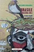 Brasile (qualcosa del) Ebook di  Riccardo Romagnoli