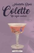 Colette. Un sogno audace Ebook di  Nicoletta Sipos