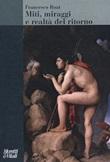Miti, miraggi e realtà del ritorno Libro di  Francesco Roat