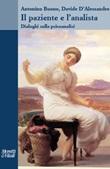 Il paziente e l'analista. Dialoghi sulla psicoanalisi Libro di  Antonino Buono, Davide D'Alessandro
