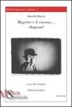 Magritte e il cinema... Chapeau! Con DVD