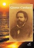 Giosuè Carducci. Ediz. integrale Libro di  Antonello Carrucoli, Cesare Moroni