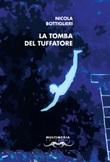 La tomba del tuffatore Libro di  Nicola Bottiglieri