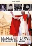 Benedetto XVI. L'avventura della verità. DVD di