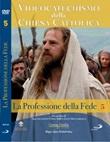 Videocatechismo della Chiesa Cattolica, Vol. 5 DVD di  Don Giuseppe Costa; Gjon Kolndrekaj