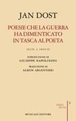 Poesie che la guerra ha dimenticato in tasca al poeta. Biografia poetica. Testo arabo a fronte Ebook di  Jan Dost