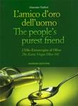 L'amico d'oro dell'uomo-The people's purest friend. Ediz. bilingue Libro di  Giacomo Trallori