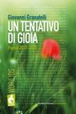 Un tentativo di gioia. Poesie 2017-2020 Libro di  Giovanni Granatelli