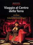 Viaggio al centro della terra da Jules Verne Libro di  Daniele D'Angelo, Elisabetta Pozzi