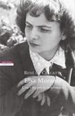 Elsa Morante. Una vita per la letteratura Ebook di  René de Ceccatty