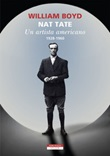 Nat Tate. Un artista americano 1928-1960 Ebook di  William Boyd