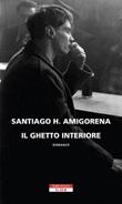 Il ghetto interiore Ebook di  Santiago H. Amigorena