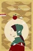 I frutti del vento Ebook di  Tracy Chevalier