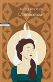 L' innocenza Ebook di  Tracy Chevalier