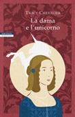 La dama e l'unicorno Ebook di  Tracy Chevalier