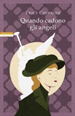Quando cadono gli angeli Ebook di  Tracy Chevalier