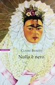 Nulla è nero Ebook di  Claire Berest