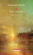 Il dio sensibile. Saggio sul panteismo Ebook di  Emanuele Dattilo