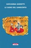 Le gioie del sanscrito Ebook di  Giovanna Ghidetti