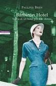 Barbizon Hotel. Storia di un hotel per sole donne Ebook di  Paulina Bren