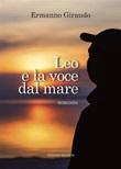 Leo e la voce dal mare Ebook di  Ermanno Giraudo