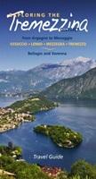 Scoprire la Tremezzina. Da Argegno a Menaggio, Bellagio e Varenna. Guida 2017. Ediz. inglese Ebook di  Francesco Soletti