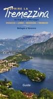 Scoprire la Tremezzina. Da Argegno a Menaggio, Bellagio e Varenna. Guida 2017 Ebook di  Francesco Soletti