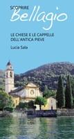 Scoprire Bellagio. Le chiese e le cappelle dell'antica pieve Ebook di  Lucia Sala