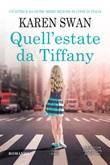 Quell'estate da Tiffany Libro di  Karen Swan