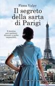 Il segreto della sarta di Parigi Libro di  Fiona Valpy