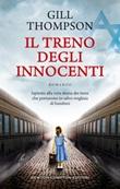 Il treno degli innocenti Libro di  Gill Thompson