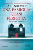 Una famiglia quasi perfetta Libro di  Jane Shemilt
