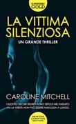 Una vittima silenziosa Libro di  Caroline Mitchell