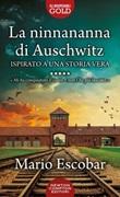 La ninnananna di Auschwitz Libro di  Mario Escobar